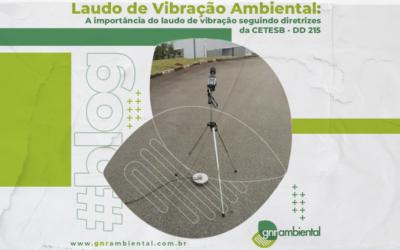 Laudo de vibração ambiental: a importância do laudo de vibração seguindo diretrizes da CETESB – DD 215.