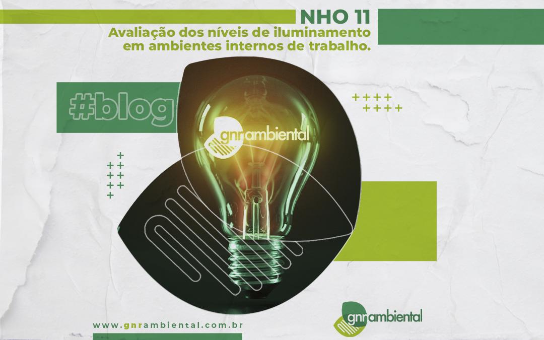 NHO 11 – Avaliação dos níveis de iluminamento em ambientes internos de trabalho